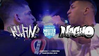 KLAN Vs NACHO - FMS ARGENTINA Jornada 1 OFICIAL - Temporada 2019
