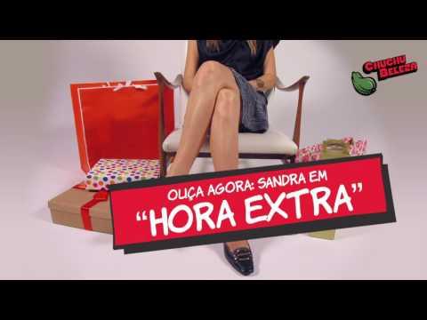 Sandra - Hora Extra