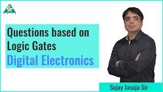 Questions Based on Logic Gate | Digital Electronics