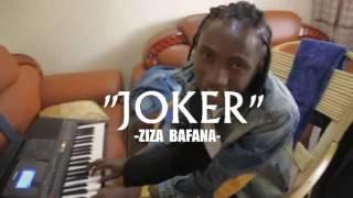 Joker By Ziza Bafana 2017
