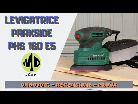 Levigatrice palmare PHS 160 E5 Parkside - Unboxing e prova