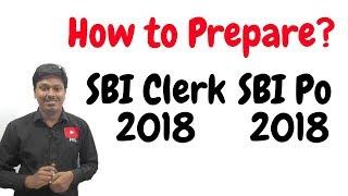 How to Prepare _ SBI PO/Clerk 2018