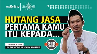 Gus Baha - Hutang Jasa