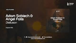 Adam Sobiech & Angel Falls - Disillusion (Original Mix)