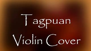 Tagpuan   Moira Dela Torre | Violin Cover