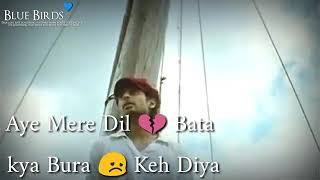Aye Mere Dil Bata kya Bura Keh Diya - YouTube