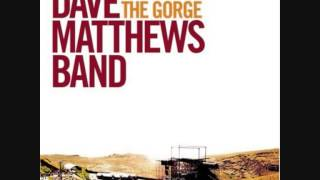 Dave Matthews Band - Lie In Our Graves (The Gorge 2002)
