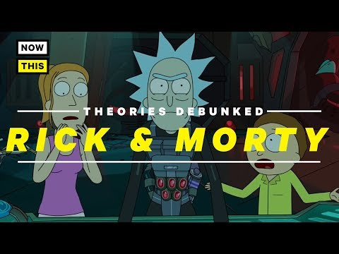 Rick and Morty Theories Debunked | NowThis Nerd