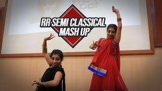RR SEMI CLASSICAL MASHUP |INKEM INKEM |GIRLS LIKE YOU |MARUVARTHAI |AGAM KOOTHU |GHOOMAR |