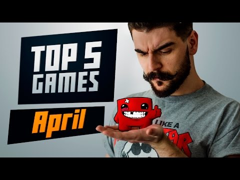 Best Games of April 2016