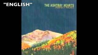 The Ashtray Hearts- English