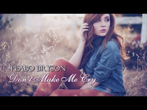 Peabo Bryson - Don't Make Me Cry HD Tradução