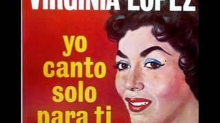 """Virginia López """"La Voz de la Ternura"""" Que será, será"""