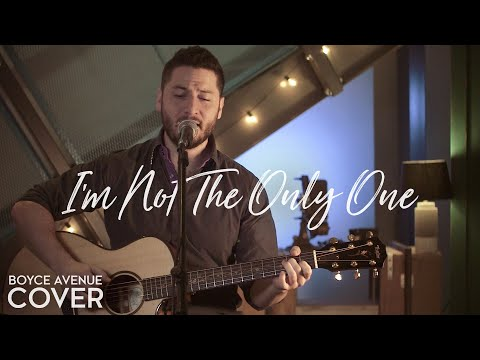 I'm Not The Only One - Sam Smith(Boyce Avenue acoustic cover) on Spotify & Apple (видео)