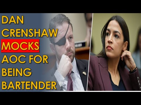 Dan Crenshaw MOCKS AOC for being a Bartender and Waitress