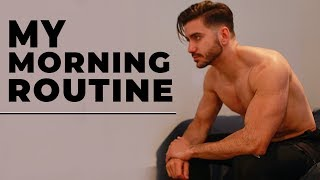 MY MORNING ROUTINE   Healthy Men