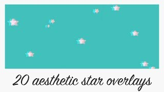20 colour aesthetic star overlay background animations