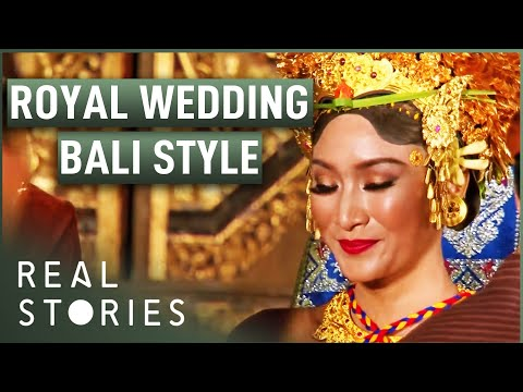 Royal Wedding Bali Style (Royal Wedding Documentary) - Real Stories