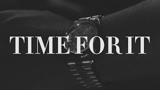 Time For It (Tom Ford Freestyle)