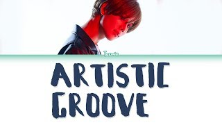 Gambar cover TAEMIN (태민) – ARTISTIC GROOVE Lyrics (Color Coded/HAN/ROM/ENG)