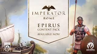 VideoImage1 Imperator: Rome - Epirus Content Pack