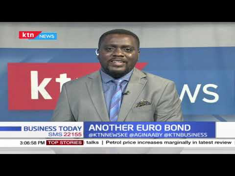 Kenya set to float another Euro bond to boost budgetary support