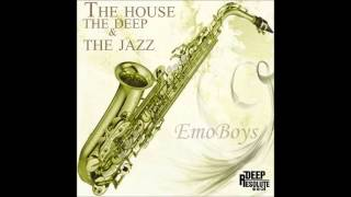 EMOBOYS - Sax In The House (Deeper Mix)