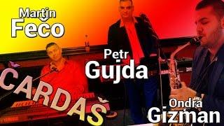 Petr Gujda & Martin Fečo & Ondra Gizman - Pučlom | Čardaš