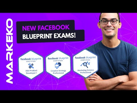 NEW Facebook Blueprint Certification Exams - 2020 UPDATE and ...