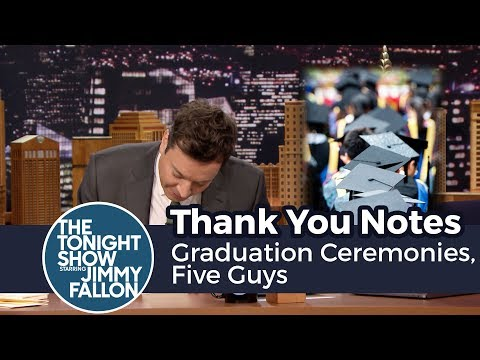 Thank You Notes: Graduation Ceremonies, Five Guys