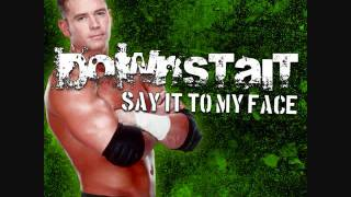 Downstait: Say It to My Face (Alex Riley)
