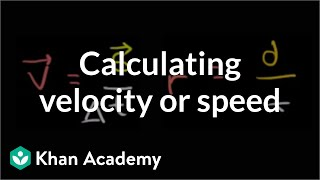 Calculating Average Velocity or Speed