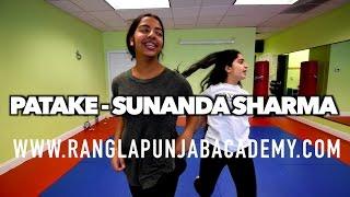 PATAKE  SUNANDA SHARMA  Latest Punjabi Songs 2016  AMAR AUDIO  BHANGRA DANCE