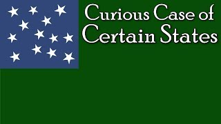 The Curious Case of Certain States