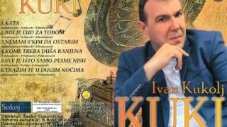 Ivan Kukolj Kuki - Sve je isto samo pesme nisu - (Audio 2014)