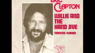 Eric Clapton - Willie And The Hand Jive