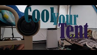 A/C in a Tent (and a few other cool ideas)
