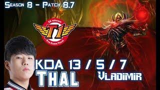 SKT T1 Thal VLADIMIR vs FIORA Top - Patch 8.7 KR Ranked