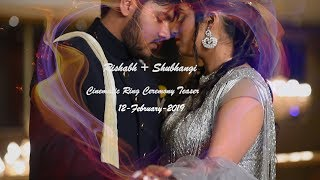 Best Cinematic Ring Ceremony Teaser 2019 By Ahaa Productions...