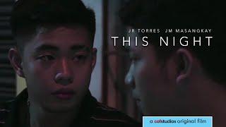 This Night (2018) | LGBT Drama | Filipino FULL MOVIE (English Subtitles)