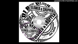 Happy Man BY CHIC Slowed and Chopped By DJ RED OF SCREWED UP RECORDS AND TAPES