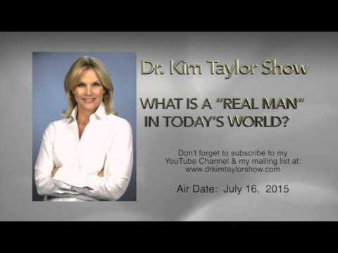 """WHAT IS A """"REAL MAN"""" IN TODAY'S WORLD?"""
