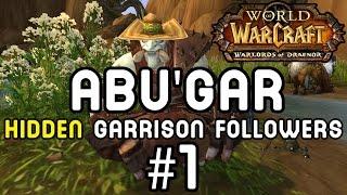 ABU'GAR: Hidden Garrison Followers #1 (Warlords of Draenor)