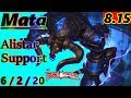 Mata as Alistar Support S8 Patch 8 15 KR Challenger Full Gameplay
