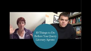 10 Things to do Before you Query Literary Agents