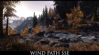 Skyrim SE Mods: Wind Path SSE