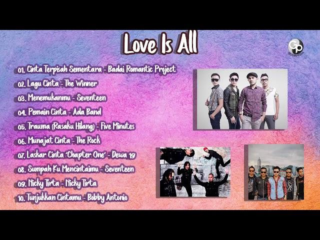 Love Is All | Lagu Pop Indonesia Romantis