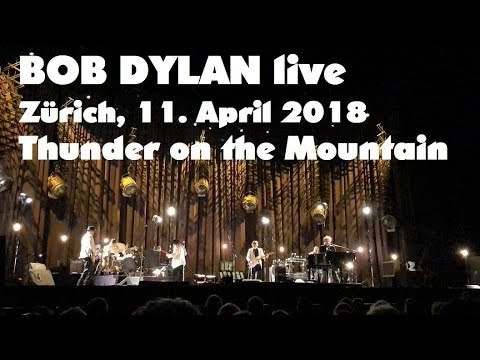 BOB DYLAN - Thunder on the Mountain - live in Zürich, 11. April 2018 (mostly audio only)