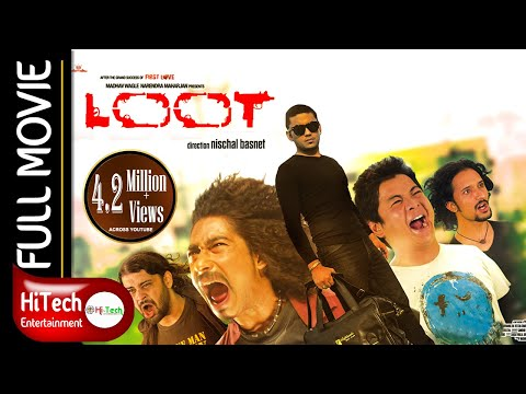 Loot | Nepali Movie