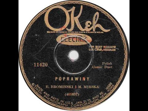 Polish 78rpm recordings, 1929. Okeh 11420. Poprawiny -Pt.1 / Maryśka daj pyska